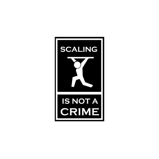 SCALING IS NOT A CRIME PARCHE